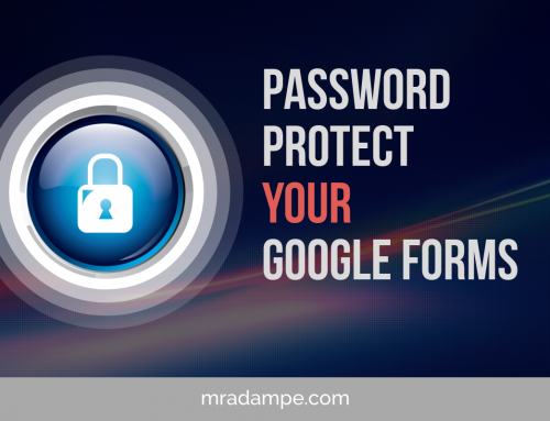 Password Protect Your Google Forms