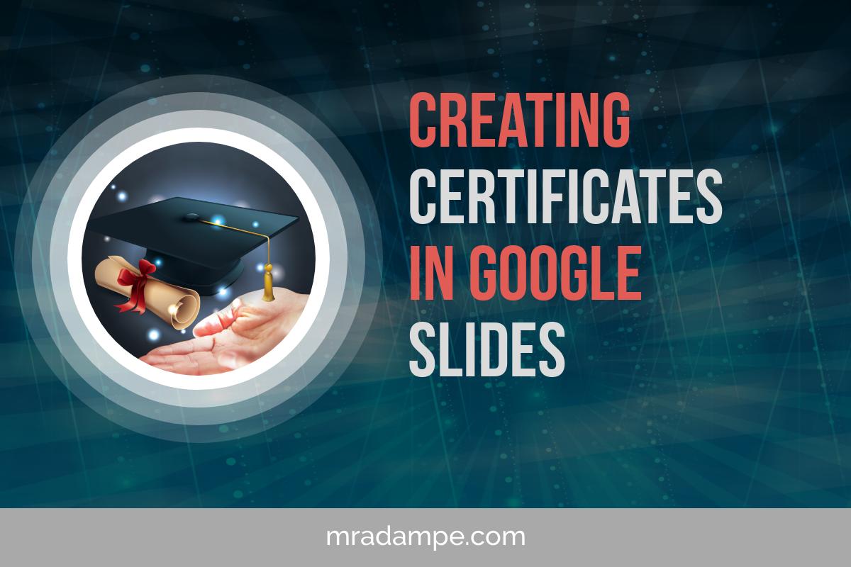 Creating Certificates in Google Slides - MrAdamPE