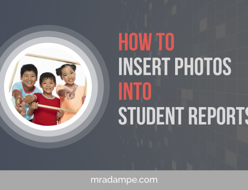 How To Insert Photos into Student Reports