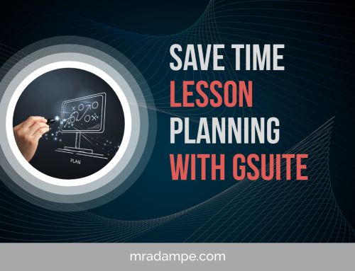 Save Time Lesson Planning With GSuite