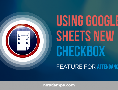 Using Google Sheets New 'CheckBox' Feature For Attendance