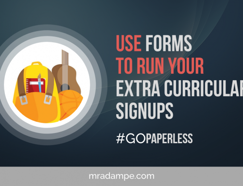 Use Forms To Run Your Extra Curricular SignUPS